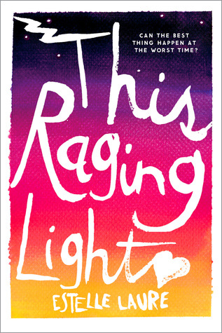 Review: <i>This Raging Light</i> by Estelle Laure
