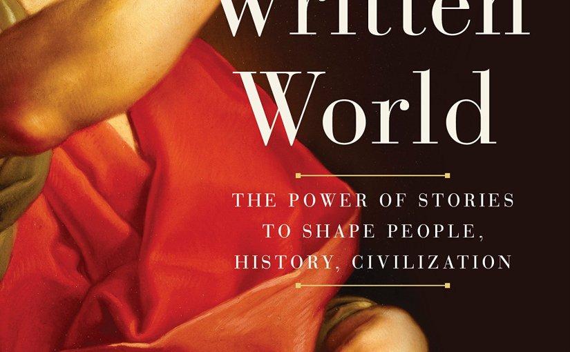 <i>The Written World</i> by MartinPuchner