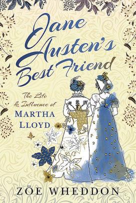 The Writer's Lifeline: JANE AUSTEN'S BEST FRIEND by ZoeWheddon