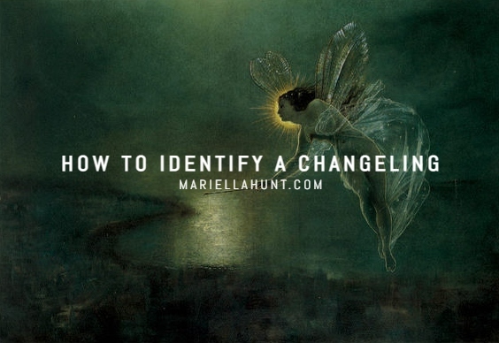 How to Identify aChangeling